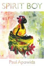 Spirit Boy - Paul Apowida