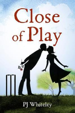 Close of Play - P. J. Whiteley