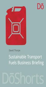 Sustainable Transport Fuels Business Briefing - David Thorpe