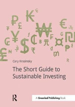 The Short Guide to Sustainable Investing - Cary Krosinsky