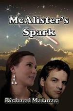 McAlister's Spark : The McAlister Line - Richard Marman