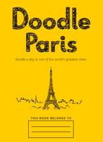 Doodle Paris - Robert Merrett