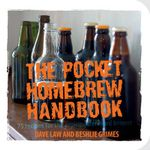 The Pocket Homebrew Handbook : 75 Recipes for the Aspiring Backyard Brewer - Dave Law