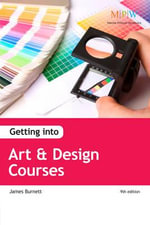 Getting into Art & Design Courses - James Burnett