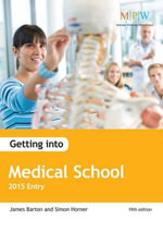 Getting into Medical School : 2015 Entry - Simon Horner