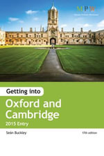 Getting into Oxford & Cambridge : 2015 Entry - Sean Buckley