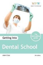 Getting into Dental School - Adam Cross