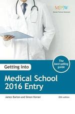 Getting into Medical School : 2016 Entry - James Barton