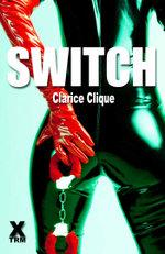 Switch - Clarice Clique