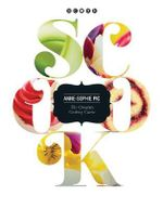 Scook : The Complete Cookery Guide - Anne-Sophie Pic