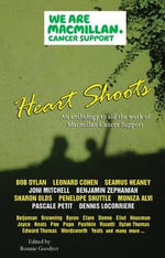 Heart Shoots : An Anthology to Aid the Work of Macmillan Cancer Support - Bob Dylan