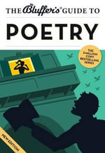 The Bluffer's Guide to Poetry - Nick Yapp