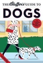 The Bluffer's Guide to Dogs - Simon Whaley