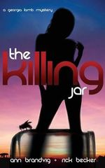 The Killing Jar : A Georgia Lamb Mystery - Ann Brandvig