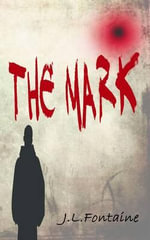 The Mark - J. L. Fontaine