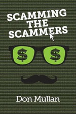 Scamming the Scammers : Personal Products - Don Mullan