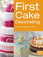 First Cake Decorating : Simple Cake Designs for Beginners