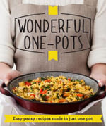 Wonderful One-Pots : Easy peasy recipes made in just one pot - Good Housekeeping Institute
