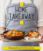 Home Takeaway : Homemade fast-food favourites - Good Housekeeping Institute