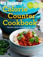 Good Housekeeping Calorie Counter Cookbook : Calorie-Clever Cooking Made Easy - Good Housekeeping Institute
