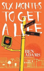 Six Months to Get a Life - Ben Adams