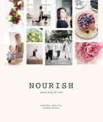 Nourish : Mind, Body & Soul - Amber Rose
