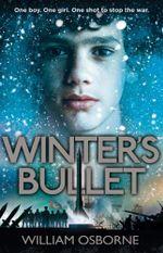 Winter's Bullet - William Osborne