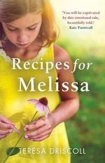 Recipes for Melissa - Teresa Driscoll