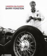Unseen McQueen - Barry Feinstein
