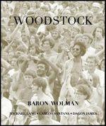 Woodstock - Baron Wolman