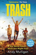 Trash : Film Tie-In Edition - Andy Mulligan