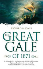 The Great Gale of 1871 - Richard M. Jones