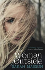 The Woman Outside - Sarah Masson