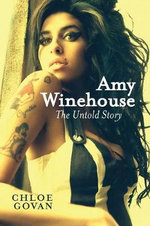 Amy Winehouse : The Untold Story - Chloe Govan