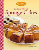 Festive & Fun Sponge Cakes - Wendy Sweetser