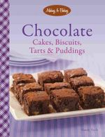 Chocolate Cakes, Biscuits Tarts & Puddings - Wendy Veale