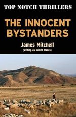 Innocent Bystanders - James Mitchell