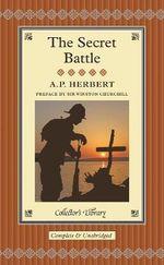 The Secret Battle : Collector's Library - A. P. Herbert