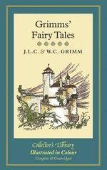 Grimms' Fairy Tales - J. L. C. Grimm