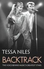 Backtrack : The Voice Behind Music's Greatest Stars - Tessa Niles