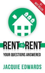 Rent to Rent : Your Questions Answered - Jacquie Edwards