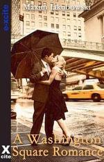 A Washington Square Romance - Maxim Jakubowski