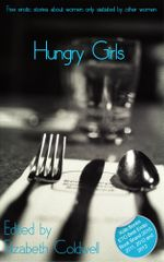 Hungry Girls : A collection of five lesbian erotic stories