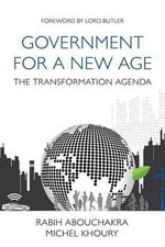 Government for a new age : The transformation agenda - Michel Khoury