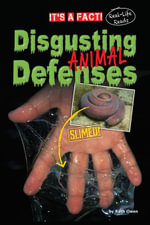 Disgusting Animal Defenses - Ruth Owen
