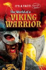 The World of a Viking Warrior - Ruth Owen