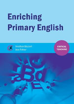 Enriching Primary English - Jonathan Glazzard