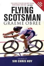 The Flying Scotsman - Graeme Obree