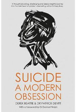 Suicide : a Modern Obsession - Dr. Pat Devitt