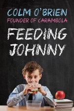 Feeding Johnny - Colm O'Brien